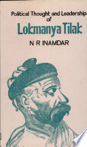 Political Thought and Leadership of Lokmanya Tilak