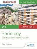 OCR Sociology Student Guide 3: Debates in Contemporary Society
