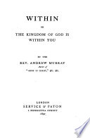 Within  or  The kingdom of God is within you