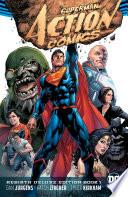 Superman   Action Comics  The Rebirth Deluxe Edition Book 1  Rebirth