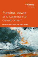 Funding, power and community development