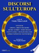 Discorsi sull   Europa  Dal manifesto di Ventotene al Trattato di Lisbona e alla Convenzione Europea dei Diritti dell   Uomo