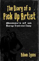 The Diary of a Pick Up Artist