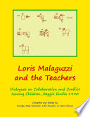 download ebook loris malaguzzi and the teachers: dialogues on collaboration and conflict among children, reggio emilia 1990 pdf epub
