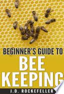 Beginner   s guide to bee keeping