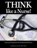 THINK Like a Nurse