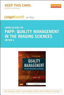 Quality Management in the Imaging Sciences Pageburst E book on Kno Retail Access Card