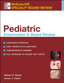 Pediatric Examination and Board Review