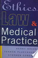 Ethics Law And Medical Practice