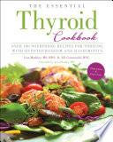 The Essential Thyroid Cookbook