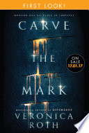 Carve the Mark  First Look