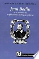 Jean Bodin et le dilemme de la philosophie politique moderne