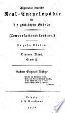 Allgemeine deutsche real encyclopeadie feur die gebildeten steande