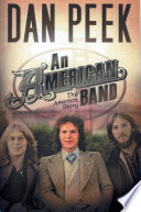 An American Band  The America Story