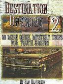 Destination Unknown 2