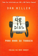 48 Days to the Work You Love (Spanish Edition)