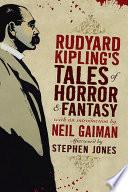Rudyard Kipling s Tales of Horror and Fantasy