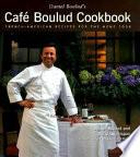 Daniel Boulud's Cafe Boulud Cookbook