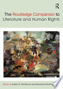 The Routledge Companion To Literature And Human Rights