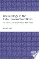Eschatology In The Indo Iranian Traditions