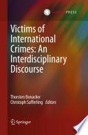 Victims of International Crimes  An Interdisciplinary Discourse