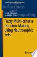 Fuzzy Multi Criteria Decision Making Using Neutrosophic Sets