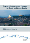 Town and Infrastructure Planning for Safety and Urban Quality