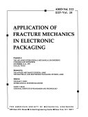 Application of fracture mechanics in electronic packaging