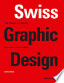illustration Swiss Graphic Design, The Origins and Growth of an International Style, 1920-1965