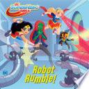 Robot Rumble   DC Super Hero Girls