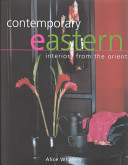 Contemporary eastern interiors from the orient