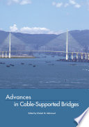 Advances in Cable Supported Bridges