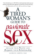 A Tired Woman S Guide To Passionate Sex
