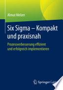 Six Sigma   Kompakt und praxisnah