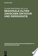 Regionale Eliten zwischen Diktatur und Demokratie