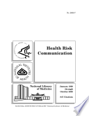 Health risk communication January 1990 through October 2000  plus selected earlier citations   847 citations