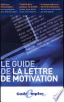 Le guide de la lettre de motivation