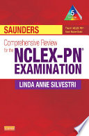 Saunders Comprehensive Review For The Nclex Pn Examination E Book
