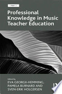 Professional Knowledge in Music Teacher Education