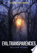 Ghost Stories Evil Transparencies