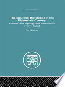 The Industrial Revolution in the Eighteenth Century