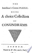 The Statesman s Court Puzzle  Being a Choice Collection of Conundrums