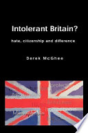 Intolerant Britain  Hate Citizenship And Difference