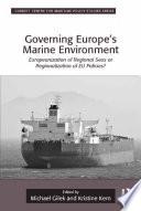 Governing Europe s Marine Environment