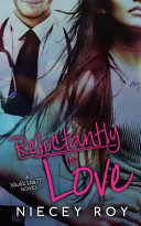 Reluctantly In Love book