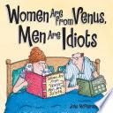 Women Are from Venus  Men Are Idiots