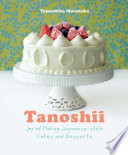 Tanoshii Joy Of Making Japanese Style Cakes Desserts