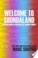 Welcome to Shondaland  An Unauthorized Biography of Shonda Rhimes