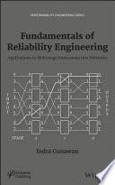 Fundamentals of Reliability Engineering