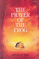 The Prayer Of The Frog